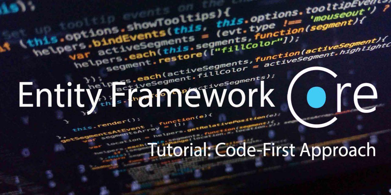 Tutorial: EF Core: Building an ASP.NET MVC Application using the Code-First Approach